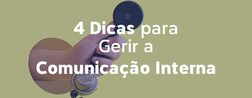 4 Dicas para gerir a comunicação interna